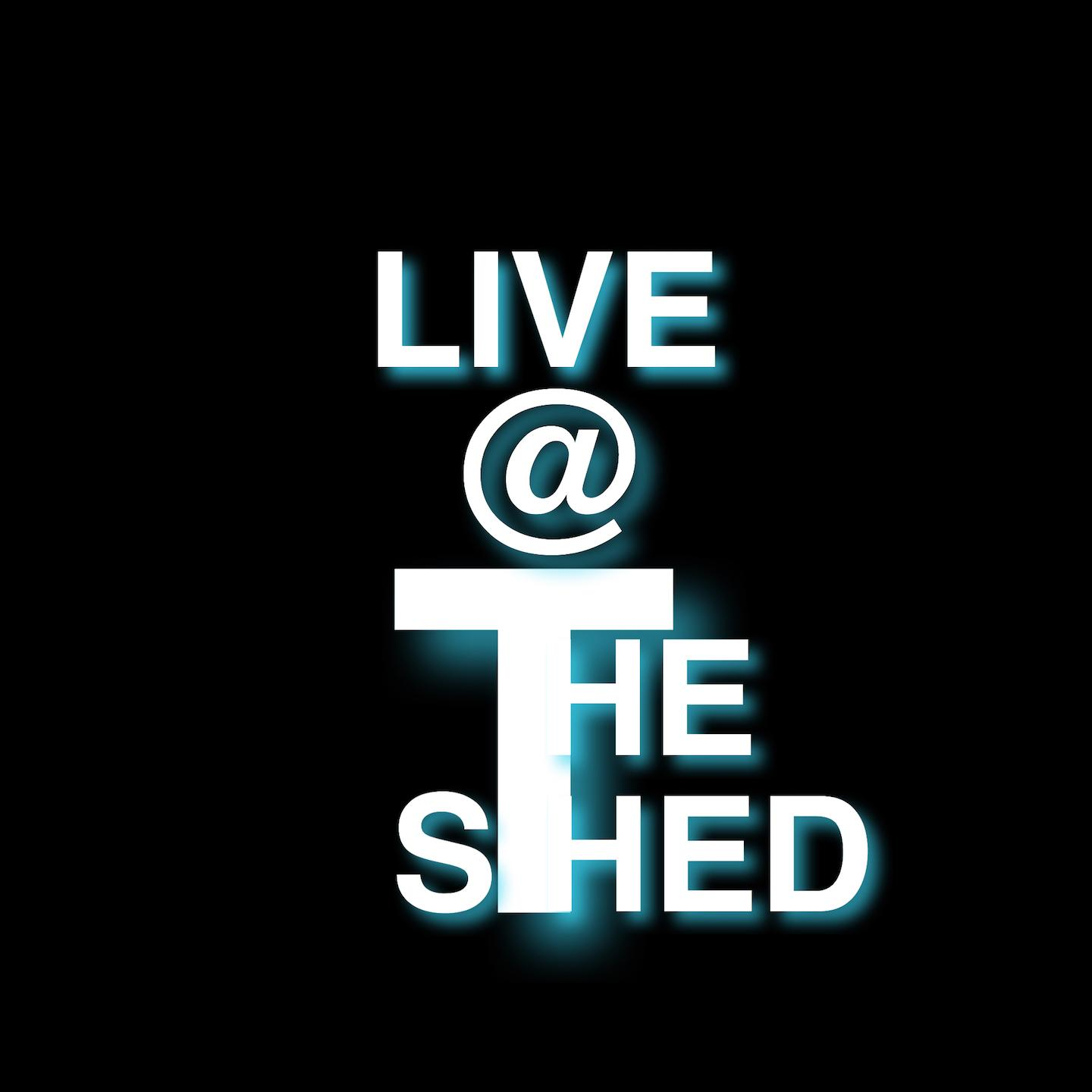 Live @ The Shed